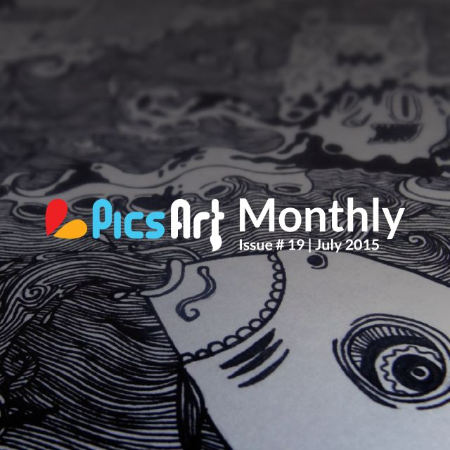 PicsArt Monthly Magazine July Issue 2015