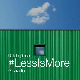 lessismore simple dailyinspiration